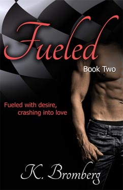 Fueled: The Driven Trilogy #2