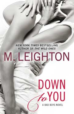 Down to You: The Bad Boys #1