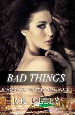 Bad Things: Tristan & Danika #1