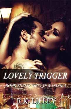 Lovely Trigger Tristan & Danika #3