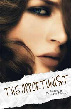 The Opportunist: Love Me with Lies (1)