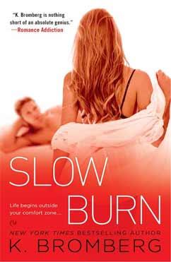 Slow Burn: The Driven Trilogy #5