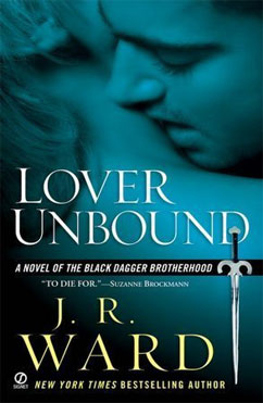 Lover Unbound: Black Dagger Brotherhood #5