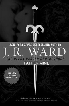 Father Mine: Black Dagger Brotherhood (6.5)