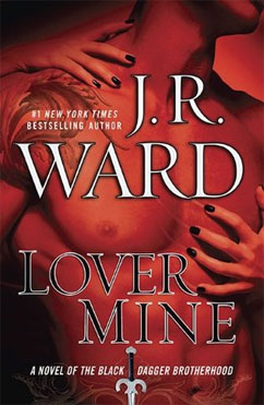 Lover Mine: Black Dagger Brotherhood #8