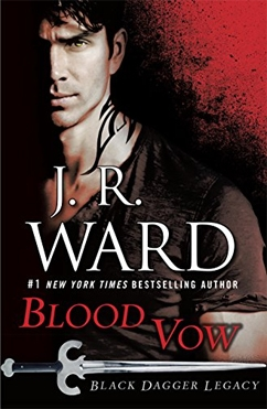 Blood Vow: Black Dagger Legacy #2