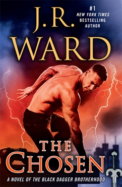 The Chosen: Black Dagger Brotherhood #15
