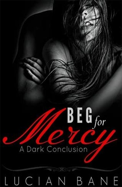 Beg For Mercy: Mercy #3