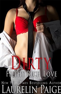 Dirty Filthy Rich Love: Dirty Duet #2