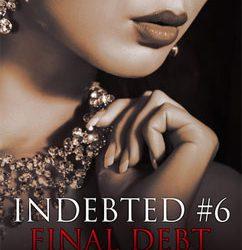 Final Debt: Indebted (6)